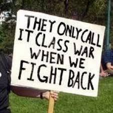 Class War if we fight back