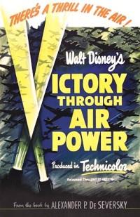 Disney's Victory Thru Airpower