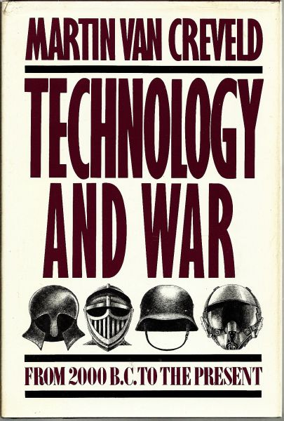 Image result for martin van creveld technology and war