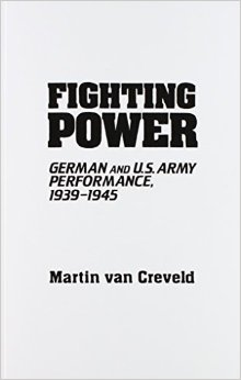 """Fighting Power"" by Martin van Creveld."
