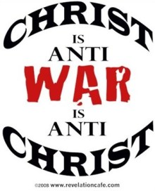 Christ is anti-war