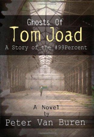 """""""Ghosts of Tom Joad"""" by Peter van Buren"""