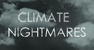 Climate nightmares