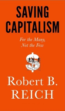 """Saving Capitalism"" by Robert Reich"