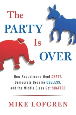 """The Party is Over"" by Mike Lofgren"