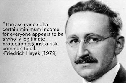 Friedrich Hayek advocates a Guaranteed Minimum Income
