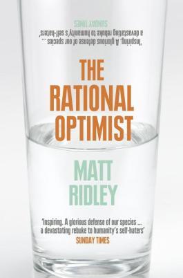 The Rational Optimist by Matt Ridley