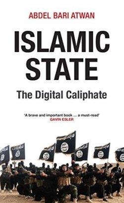 Islamic State: The Digital Caliphate