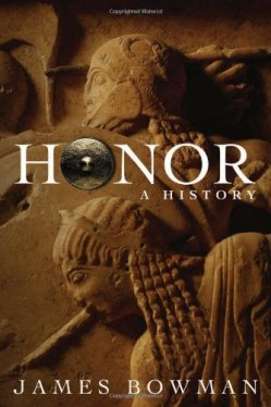 Honor: A History